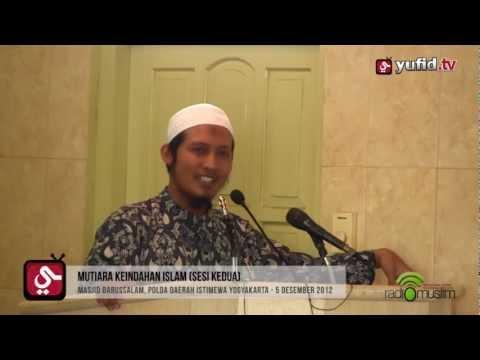 Pengajian Islam POLDA Yogyakarta (DIY) - Mutiara Keindahan Islam - Ustadz Zaid Susanto (Sesi Kedua)