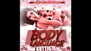 Kutti 876 - Body Language [Jemini Riddim] Dancehall 2018