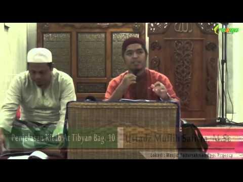 Ust. Muflih Safitra - Penjelasan Kitab At Tibyan Bag. 10