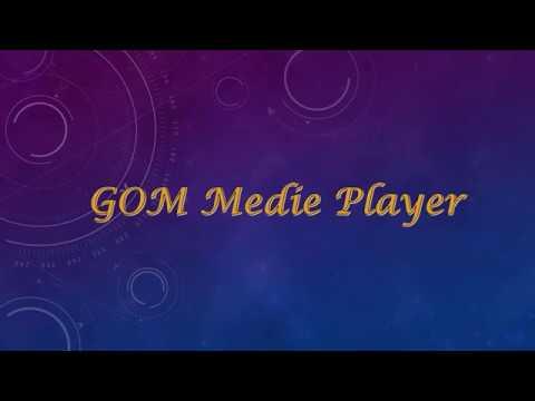 โปรแกรม GOM Medie Player