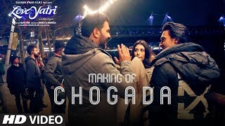 Loveyatri Making Of Chogada Song Aayush Sharma Warina Hussain