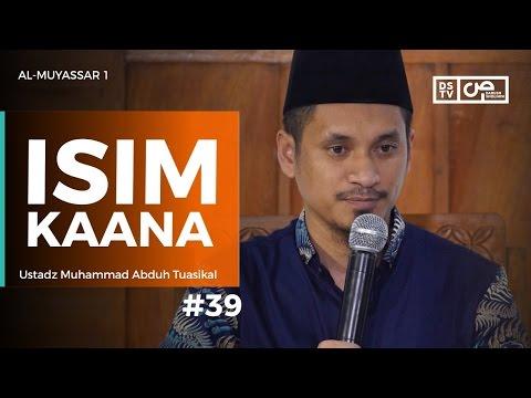 Al-Muyassar (39) : Isim Kaana - Ustadz M Abduh Tuasikal