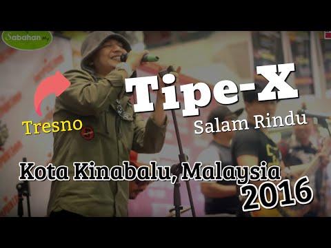 Download Lagu Salam Rindu   - Tipe -X (Sabah, Malaysia) MP3 Free