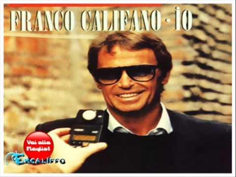 Franco Califano – Io (Per le strade di quartiere)