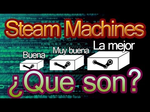 ¿Que son las Steam Machines?