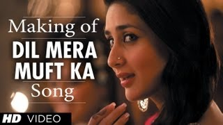 Agent Vinod - Dil Mera Muft Ka Song Making | Agent Vinod | Kareena Kapoor