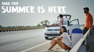 Summer is Here: Road Trip | Sejal Kumar