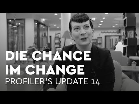 Die Chance in der Veränderung - Profiler's Update 14