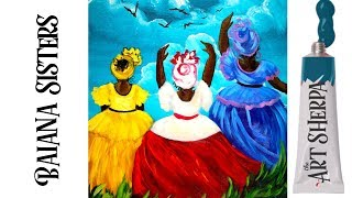 Easy painting of three sisters in  Baiana de Acarajé Dress