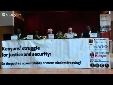 EVENT: Kenyans' Struggle for Justice and Security — On the path to accountability or mere window ...