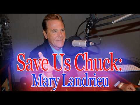 Save Us Chuck - Mary Landrieu