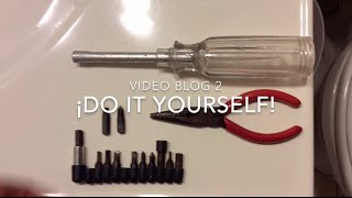 ¡Do It Yourself! Videoblog 02