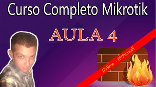 Mikrotik Curso Completo #Aula 4 - IP/Route - IP/Firewall