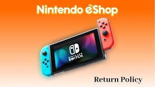Nintendo Eshop Return Policy