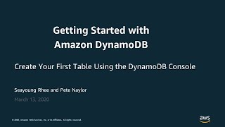 Create Your First Table by Using the DynamoDB Console - AWS Virtual Workshop