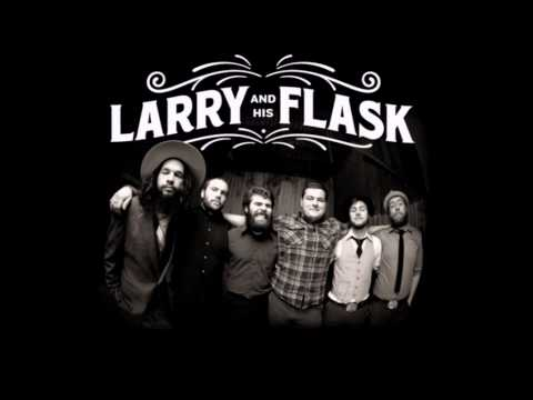 Larry And His Flask - West Virginia Chocolate Drop