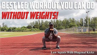 The Best Leg Workout You Can Do Without Weights!