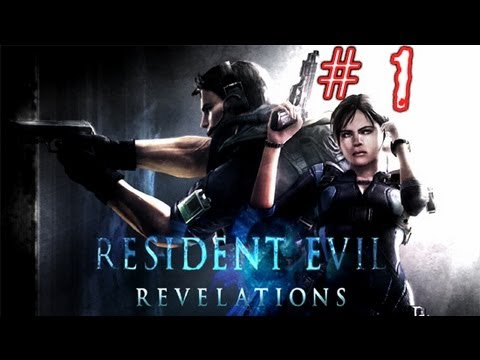 Resident Evil: Revelations HD Walkthrough/Gameplay - Jill Valentine - Part 1 (Chapter 1-1 & 1-2)