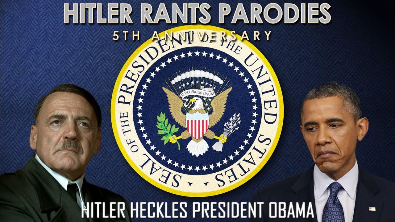 Hitler heckles President Obama