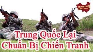 Trung Quốc Lệnh Cho Quân Đội Chuẩn Bị Chiến Tranh | Trung Quốc Không Kiểm Duyệt