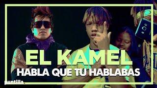 Download lagu Dj Unic, El KAMEL - Habla que tú hablaba (Video Oficial)