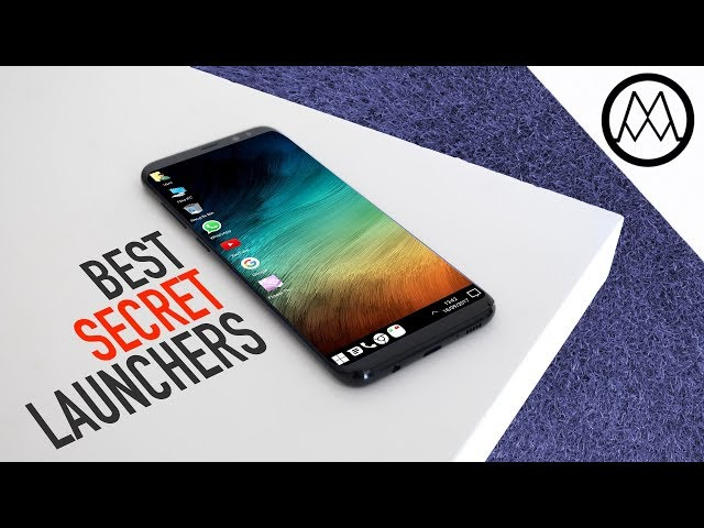 The Best SECRET Android Launchers of 2017?