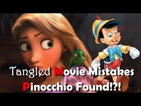 Tangled Movie Mistakes also We Found Pinocchio