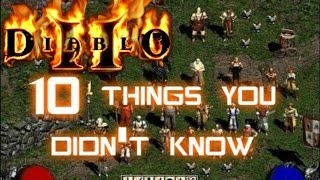 10 Things You Didn't Know About Diablo 2 - Xtimus