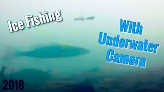 Ice Fishing with Underwater Camera - First Ice 2018