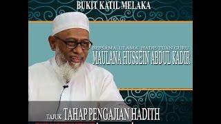 Maulana Hussein Abdul Kadir Yusufi Bhg 1 - Tahap Pengajian Hadith