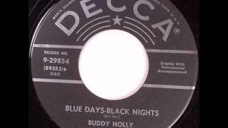 Watch Buddy Holly Blue Days Black Nights video