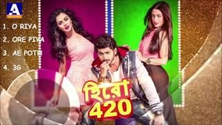 Hero 420   JUKEBOX   Bengali Movie 2016   Om   Nusrat   Riya Sen   HD   YouTube 720p