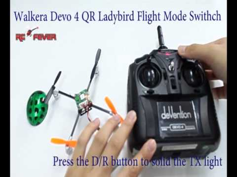 Walkera DEVO 4 with QR Ladybird V2 Flight Mode Switch Tutorial