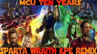 Marvel Cinematic Universe: 10 Years - Sparta Wraith KPE Remix