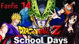 Fanfic: Que hubiera pasado si gohan caía en school days parte 14.