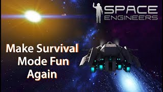 9 MODS to Make Survival Mode Fun Again ( Space Engineers )