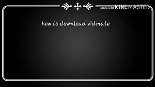 How to download vidmate hd video downloader