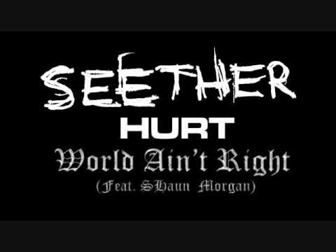 Hurt - World Aint Right