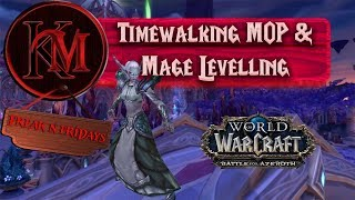 World of Warcraft Timewalking Dungeon + Mage Levelling VOD