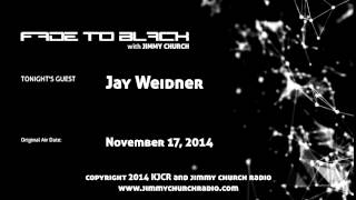 Ep.159 FADE to BLACK Jimmy Church w/ Jay Weidner, Great Cross of Hendaye LIVE on air