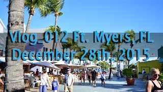 Vlog 012 Fort Myers, FL