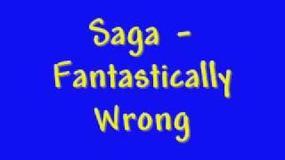 Watch Saga Fantastically Wrong video