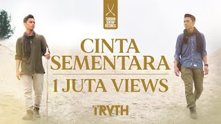 Download lagu THE TRUTH - CINTA SEMENTARA ( )