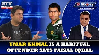 "Umar Akmal is a habitual ""Offender"" 