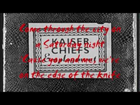 Kaiser Chiefs - Saturday Night