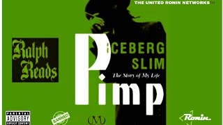 "RALPH READS ""Iceberg Slim's 'PIMP' (Vol.3)"""