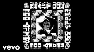 Danny Brown - Really Doe ft. Kendrick Lamar, Ab-Soul, Earl Sweatshirt