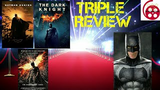 The Dark Knight Trilogy: Triple Review