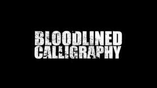 Watch Bloodlined Calligraphy Not Another Teen Love Song video