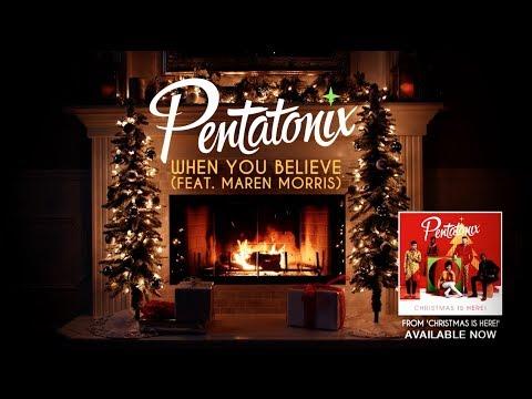 [Yule Log Audio] When You Believe - Pentatonix and Maren Morris